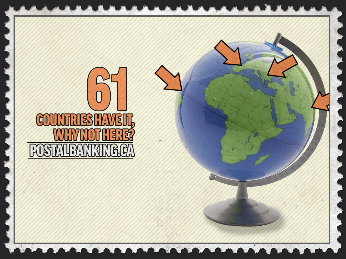 61 countries around the world rely on postal banking. Why is Canada left behind?